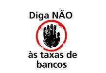 Diga não às taxas de bancos